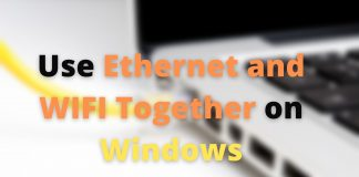 Use Ethernet and WIFI Together on Windows