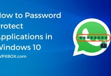 How to Password Protect Applications in Windows 10
