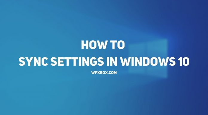 How to Sync Settings in Windows 10