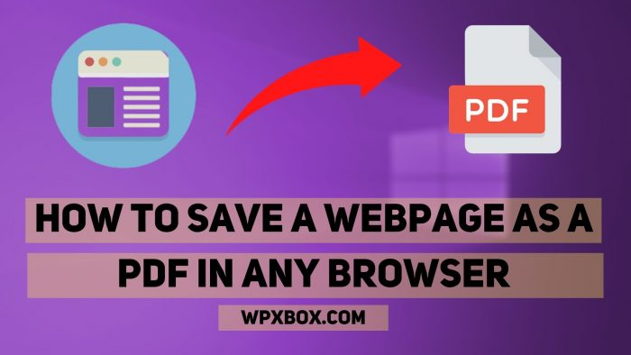 How to Save a Webpage as a PDF in Any Browser