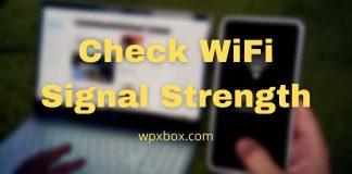 Check WiFi Signal Strength