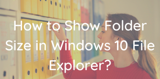 How to Show Folder Size in Windows 10 File Explorer