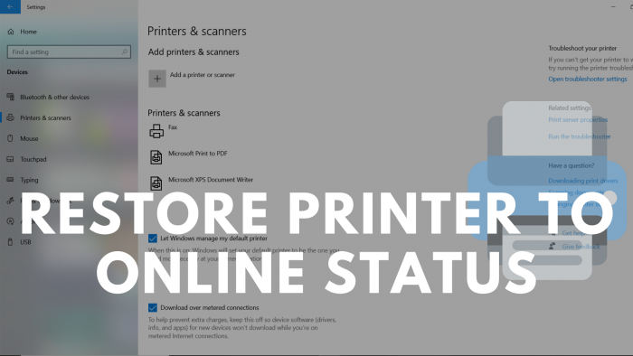 How to restore the Printer to online status in Windows 10