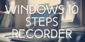 Windows 10 Steps Recorder