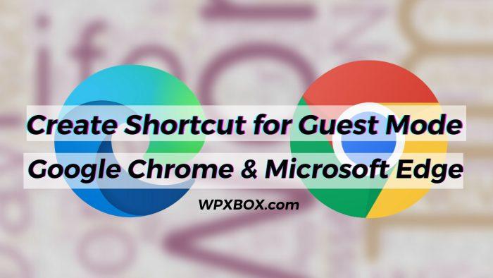 Create Shortcut for Guest Mode Edge Chrome