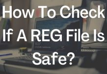 How To Check If A REG File Is Safe
