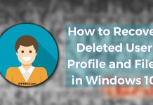 How to Recover Deleted User Profile and Files in Windows 10