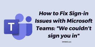 Fix Sign-in Issue Microsoft Teams