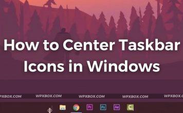 How to Center Taskbar Icons in Windows