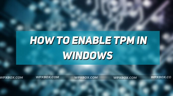 How to Enable TPM in Windows
