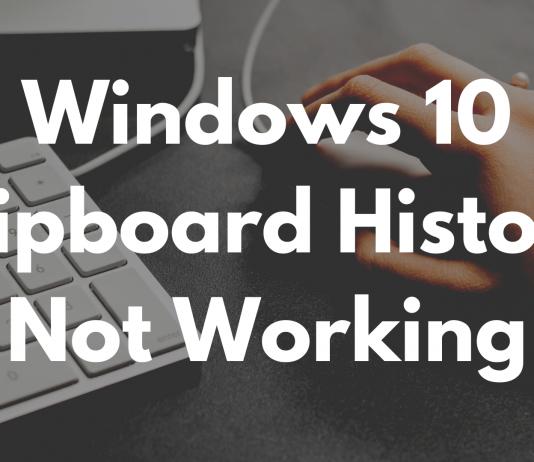 Windows 10 Clipboard History Not Working