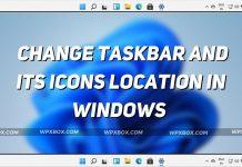 Change Taskbar and Icons Location Windows