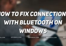 Fix Bluetooth Connections Windows
