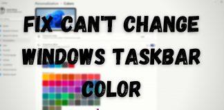 Fix Cant Change Windows Taskbar Color