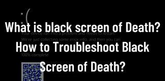 Black screen of Death Troubleshoot