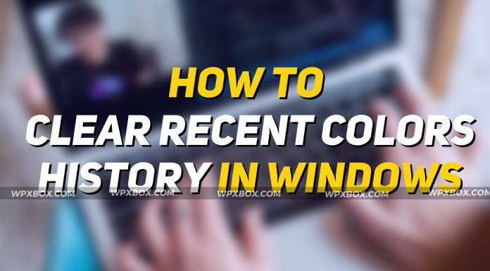 How to Clear Recent Colors History in Windows (1)