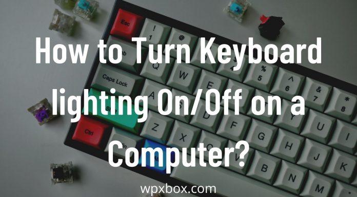 keyboard lighting on off