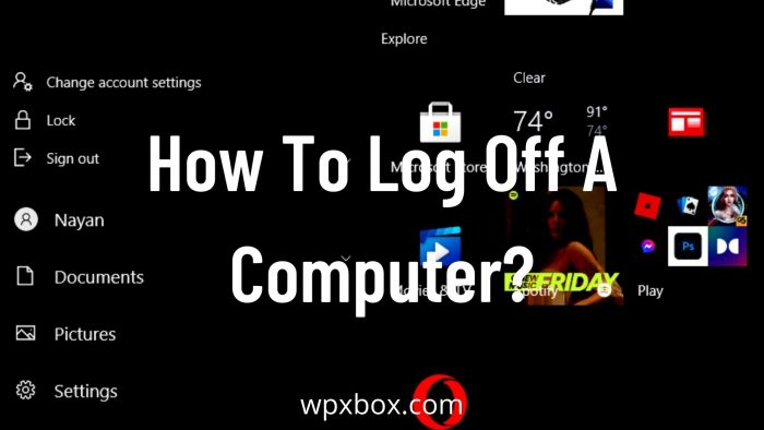 How To Log Off A Windows PC? (Multiple Ways)