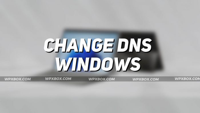 How to Change DNS Server On Windows 11/10