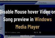 Disable Mouse hover Video or Song preview in Windows Media Player