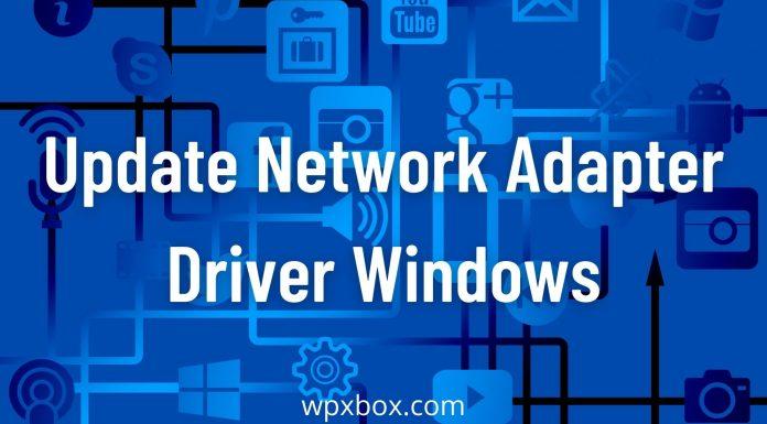 Update network adapter driver Windows
