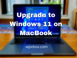 How to Install or Upgrade to Windows 11 on MacBook (Bypass TPM)