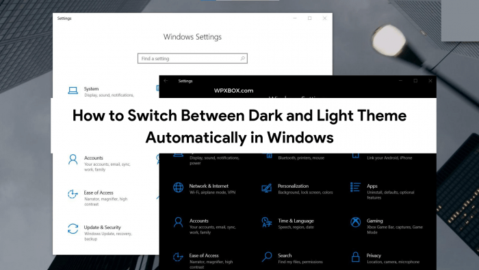 Switch Dark and Light Theme Windows Auto Dark Mode
