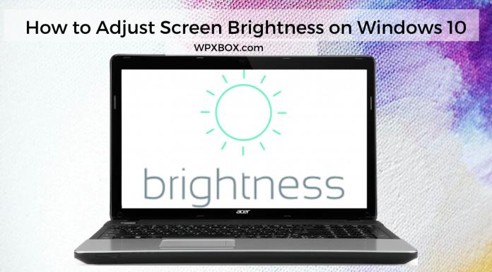 Change Adjust Screen Brightness Windows 10