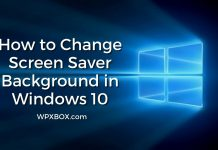 How to Change Screen Saver Background in Windows 10